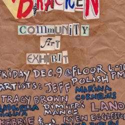Bracken: Community Art Exhibit opening Friday. December 9th at Floor Polish