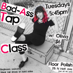 Tap Dance Class for Adults in Tucson - Bad-Ass Tap Class at Floor Polish Studio
